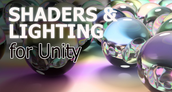 Shader Development from Scratch for Unity with CG