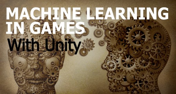 A Beginner's Guide To Machine Learning with Unity